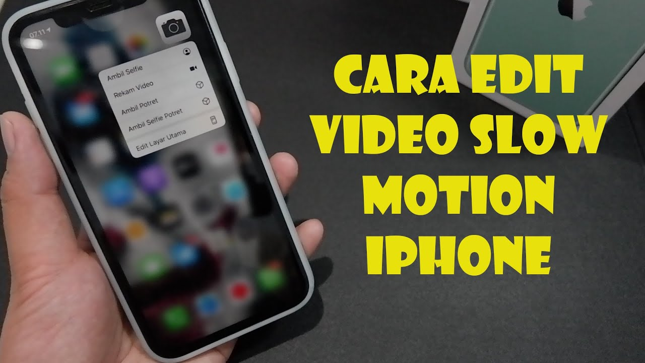 Cara Edit Video Slow Motion Iphone Youtube