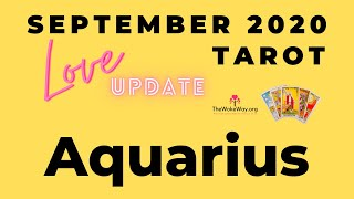 AQUARIUS | It's okay not to know everything now | SEPTEMBER 2020 LOVE | LIVE TAROT READING