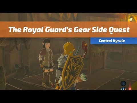 The Royal Guard's Gear Side Quest | The Legend of Zelda ...
