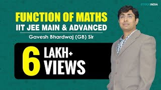 Function of Maths for IIT-JEE Main Video Lecture by Gavesh Bhardwaj (GB) Sir (ETOOSINDIA.COM) thumbnail