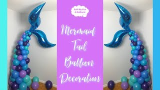 Mermaid Tail Balloon Decoration