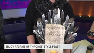 Enjoy a Game of Thrones feast this weekend