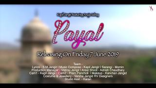 Original Rajasthani Song | Payal | Teaser | Kapil Jangir Ft. Anuja Sahai | New Song 2019