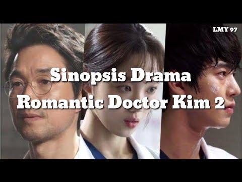 Sinopsis Drama - Romantic Doctor Kim 2