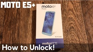 How to unlock the Moto e5 plus