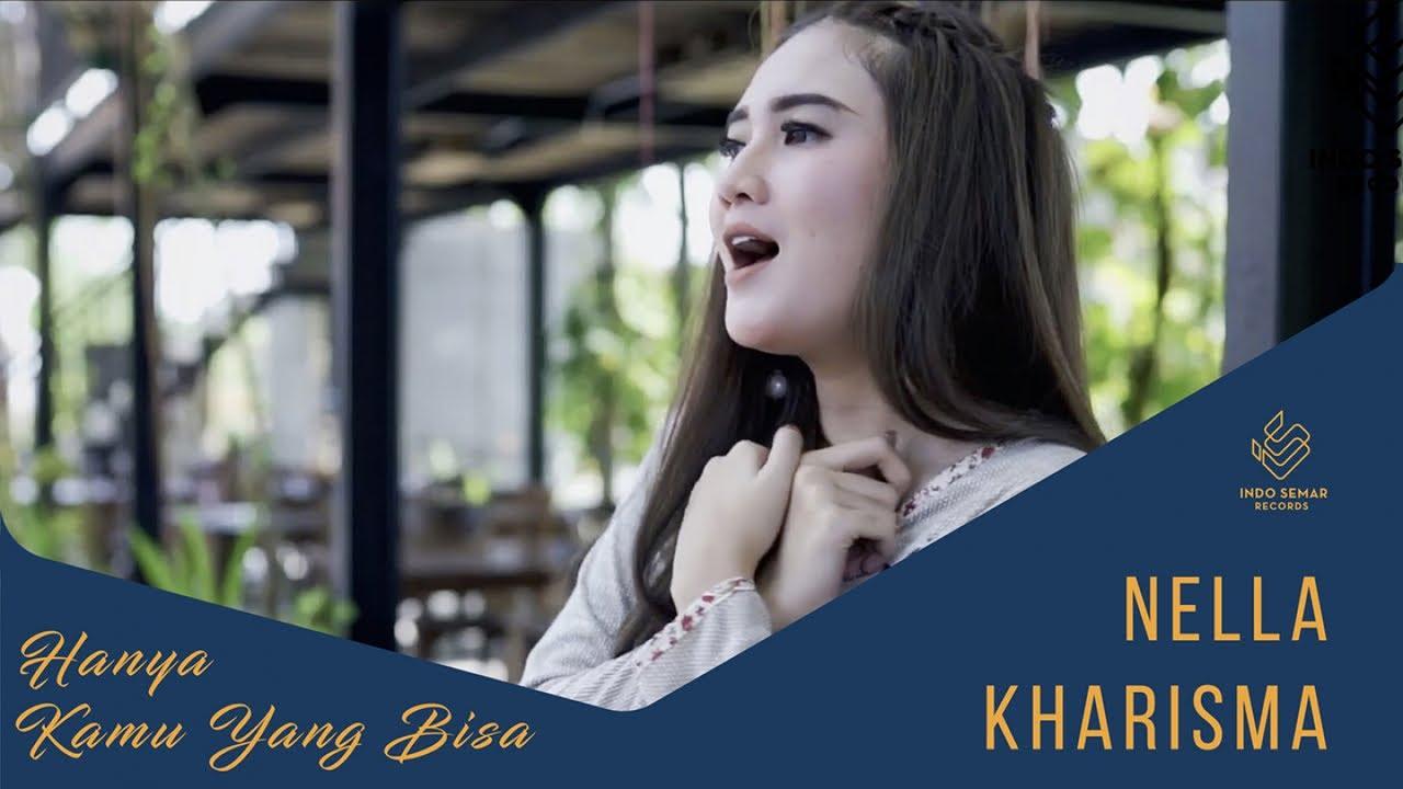 Nella Kharisma Hanya Kamu Yang Bisa Official Music Video
