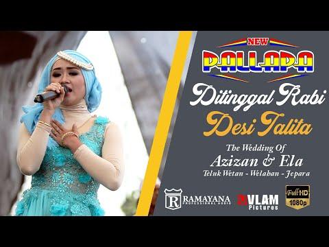 Download Lagu Desi Thalita - Ditinggal Rabi - New Pallapa Welahan