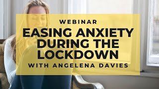 4 tips to ease anxiety and remain calm during the lockdown in New Zealand // focus magazine webinar