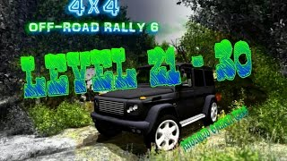 4x4 Off-Road Rally 6 - Level 21 - 30 - HD Android Gameplay - Off-road games - Full HD Video (1080p)