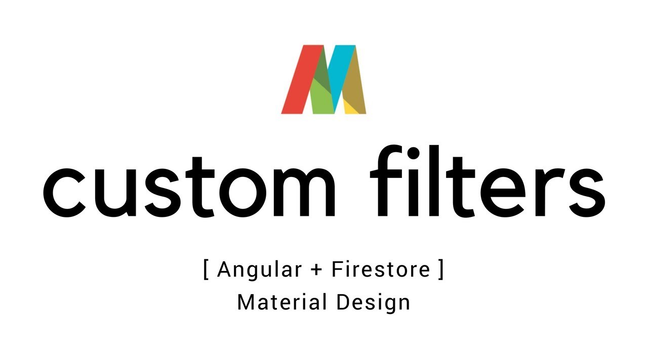 Angular 5 – Custom filters in data tables with firestore | T