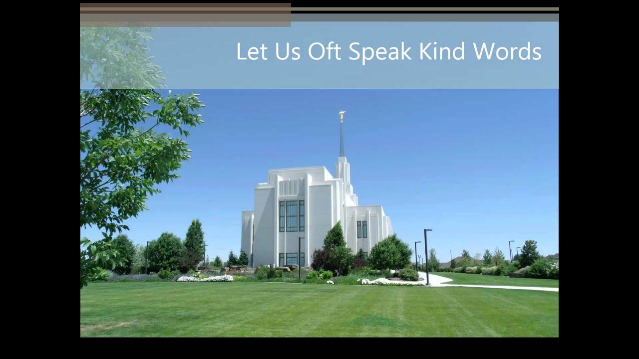 Let Us Oft Speak Kind Words - YouTube