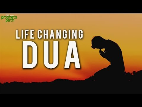 This Dua Will Change Your Life