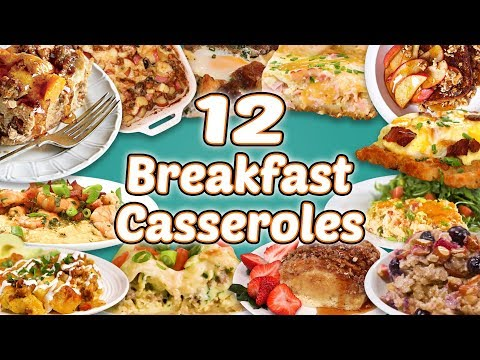 12 Easy Breakfast Casseroles | Casserole Recipe Compilation