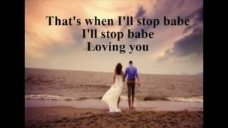 That's When I'll Stop Loving You-NSYNC (lyrics)