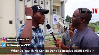 University Students Speak on How ASUU's Strike is Affecting them & Many Give Funny meaning of ASUU