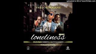 Trevor Boganz, Nutty O, Roberto - Lonliness (Rmx) [Official Audio]