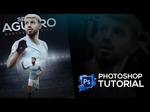 Photoshop Tutorial-Football Poster Design Tutorial | Sergio Ageuro | Mancity thumbnail