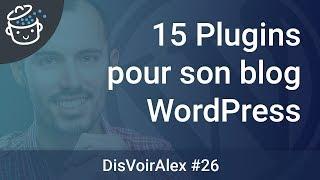 DVA26 - Quels plugins installer sur son blog WordPress ?
