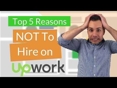 Hire a Freelancer on Upwork? 5 Reasons You Should NOT [Warning]