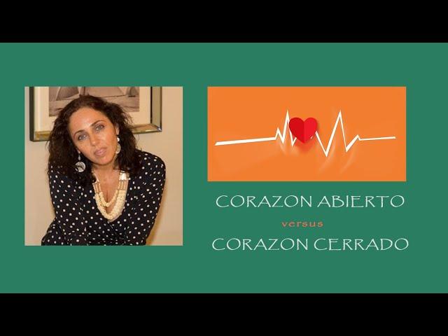 Corazon abierto versus Corazon cerrado. Fragmento Frecuencia del Alma.Daniela Davidov. Ed. Emocional