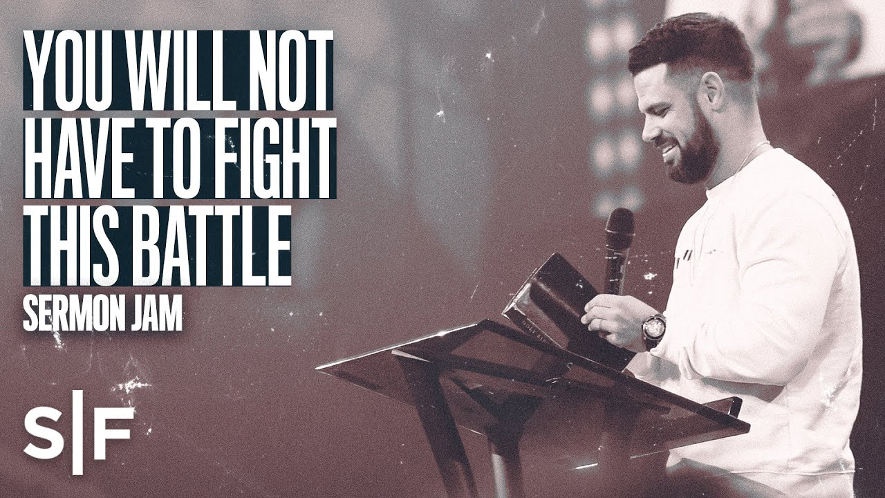 You Will Not Have To Fight This Battle (Give It Back) | Sermon Jam | Steven Furtick