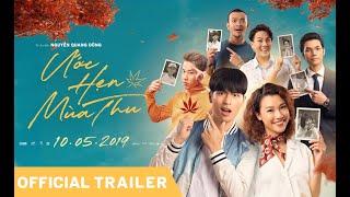 ƯỚC HẸN MÙA THU | Official Trailer | KC: 10.05.2019