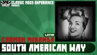 Watch Carmen Miranda South American Way video