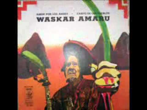 Waskar Amaru - Wawayki
