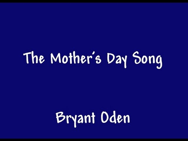 The Mother S Day Song A Funny Song For Mother S Day Youtube