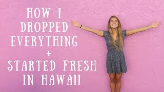 HOW I DROPPED EVERYTHING & STARTED FRESH IN HAWAII // VLOGMAS DAY 20