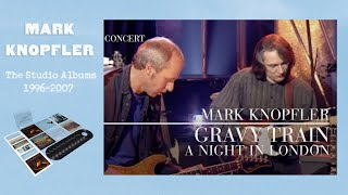 Mark Knopfler - Gravy Train