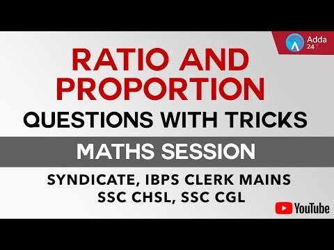 Quantitative Aptitude : Ratio and Proportion Questions with Tricks for Syndicate Bank PO and IBPS Clerk Mains 2017-18