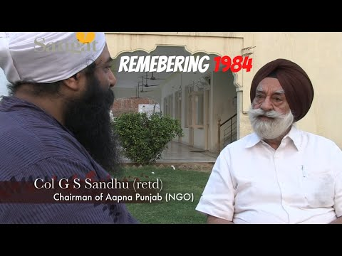 Remembering 1984: Interview with Colonel G S Sandhu at Shaheed Baba Deep Singh Janam Asthaan
