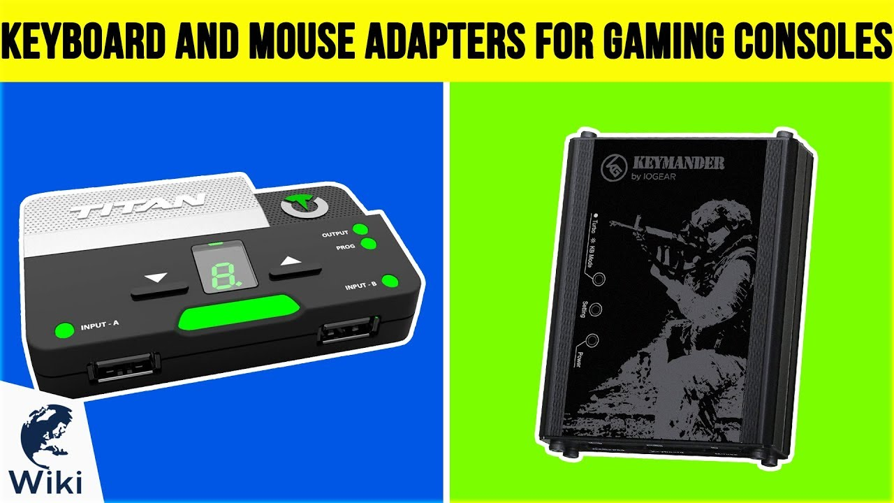 Top 6 Keyboard And Mouse Adapters For Gaming Consoles of 2019