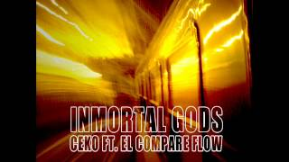 IMMORTAL GODS - CEKO FT.EL COMPARE FLOW