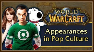 Top 10 World of Warcraft Appearances in Pop Culture - 8.0.1