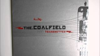 The Coalfield - A Million Eyes
