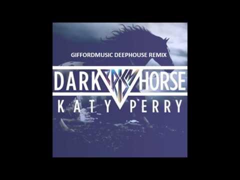 Katy Perry - .Dark Horse (GiffordMusic) (Deep House Remix)