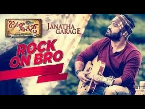 Rock On Bro | Janatha Garage