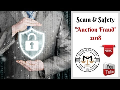 Scams & Safety - Online scam 2018: Auction Fraud