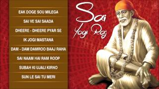 Sai Yogi Raj Sai Bhajans By Tarsem Raj Kapoor I Full Audio Songs Juke Box