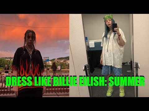 how-to-dress-like-billie-eilish-in-the-summer-(hot-weather)