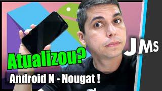 Android N Nougat 7.0 - Quais Aparelhos serão Atualizados