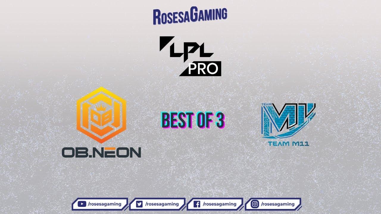 Dota 2 LIVE  OB Esports X Neon vs M11   Best of 3 Semifinal  LPL Pro 2021