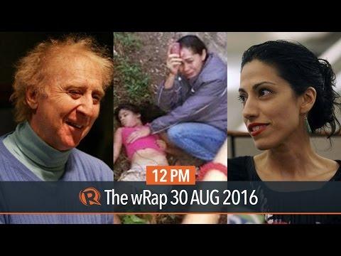 Duterte camp, Anthony Weiner, Gene Wilder   12PM wRap