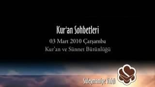 Kur'an ve Sünnet Bütünlüğü
