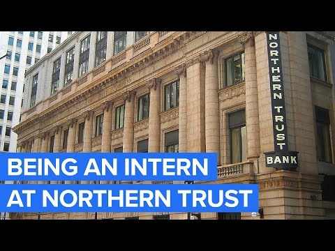 What It's Like to Intern At Northern Trust