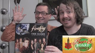 Firefly The Game (Beer and Board Games)