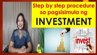 Step by step na paraan para makapagstart ng INVESTMENT