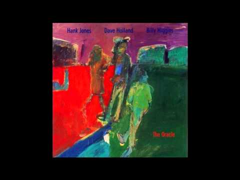 Hank-Jones-Dave Holland-Billy Higgins  Interface  from album The Oracle